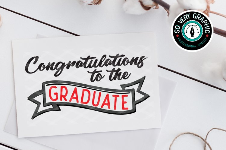 Congratulations to the Graduate SVG Cut File