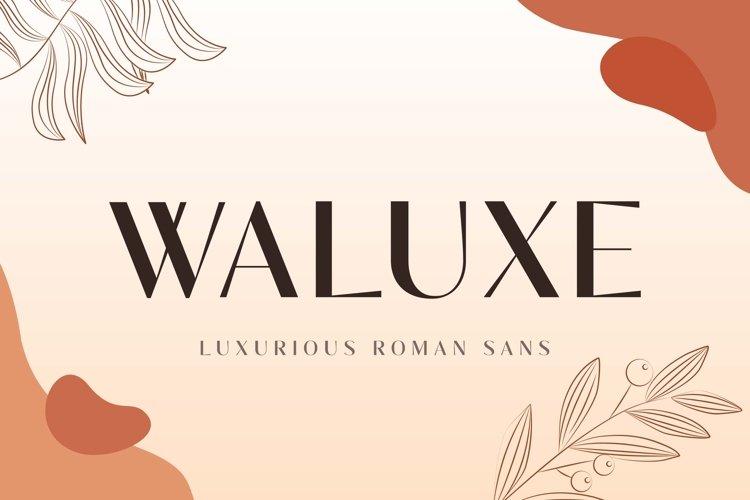 Waluxe example image 1