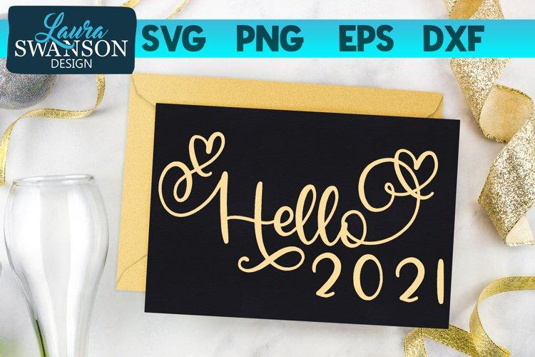 Hello 2021 SVG Cut File