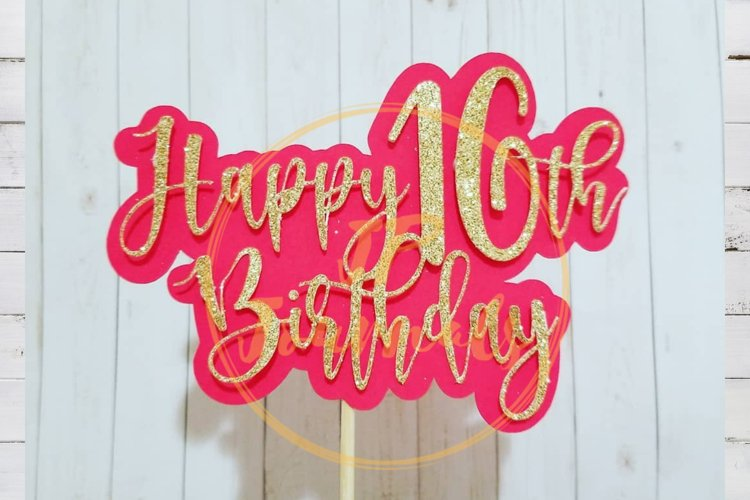 Happy 16th Birthday Layered Cake Topper SVG Cut File