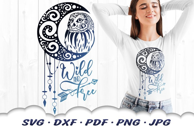 Wild And Free Dreamcatcher Owl SVG DXF Cut Files