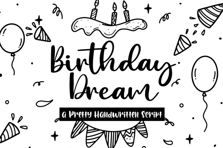 Birthday Dream Cute and Quirky Handwritten Script example image 1