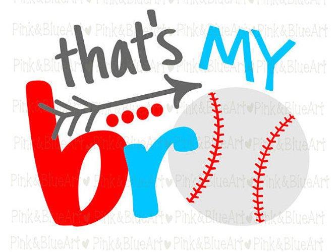 That's my bro baseball SVG  example image 1