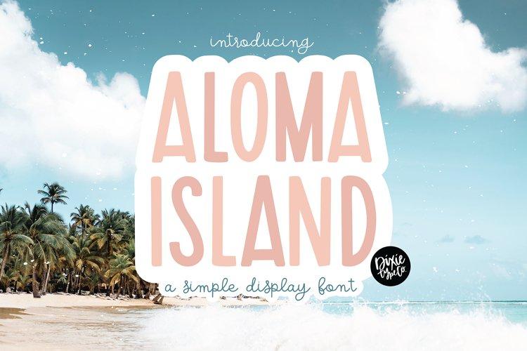 ALOMA ISLAND a Bold Display Font