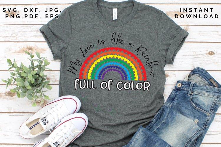 Love like a Rainbow SVG, Valentine's cut file, Love svg example image 1