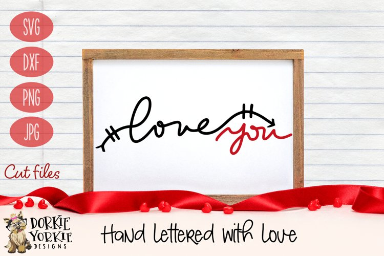 Hand lettered Love You - Valentine, Romance - SVG Cut File example image 1
