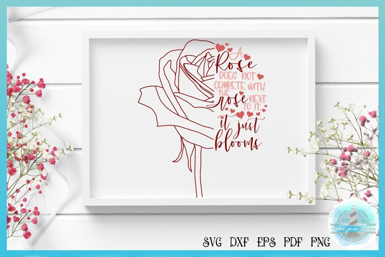 Half Rose SVG | Does Not Compete It Just Blooms Quote example image 1