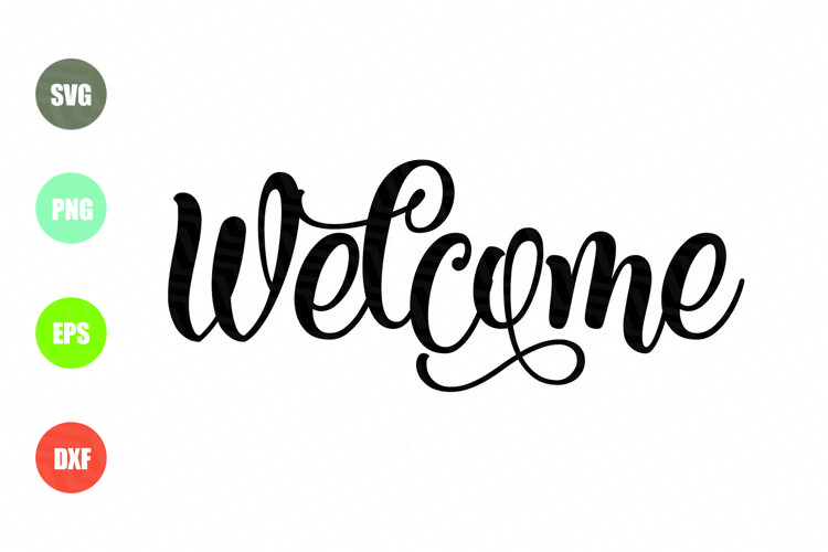Welcome SVG, Welcome Sign SVG