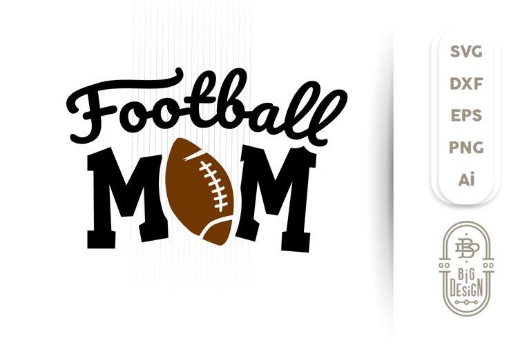 Football Mom SVG - American Football SVG example image 1