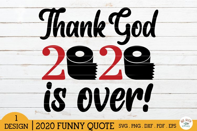 Thank God 2021 is over shirt decal svg,toilet paper shirt