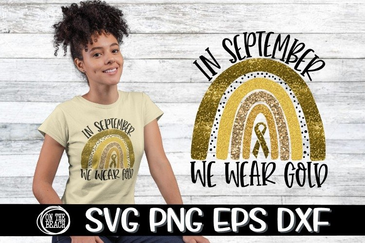 SVG - In September- We Wear Gold- Rainbow- SVG PNG DXF EPS example image 1