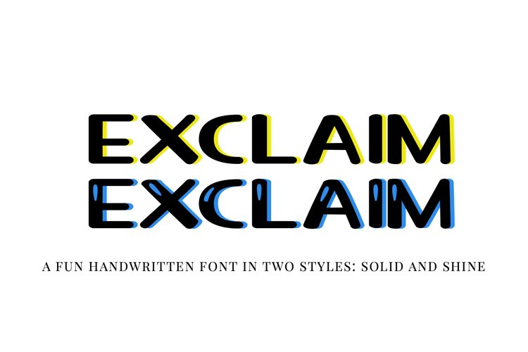 Exclaim - a fun unicase handwritten font | Two styles example image 1