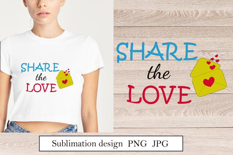 Quote Share the love Sublimation design png example image 1
