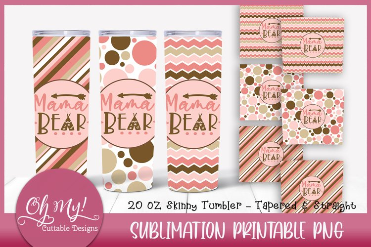 Mama Bear 20oz Tumbler Bundle Sublimation Designs