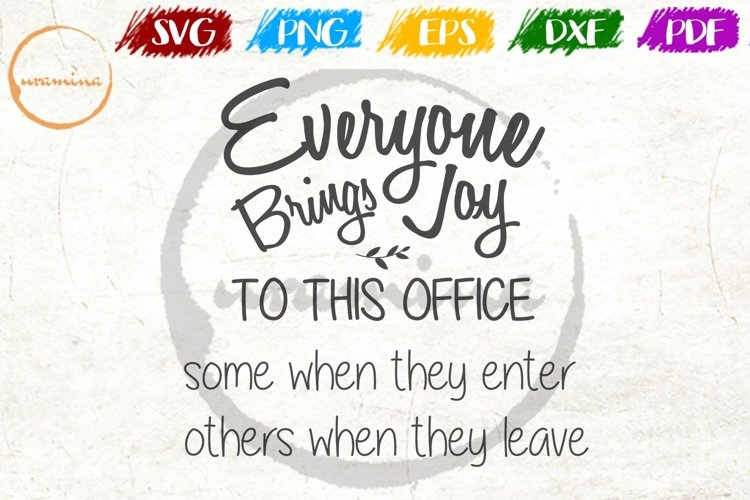 Everyone Brings Joy To This Office Wall Decor SVG PDF PNG example image 1