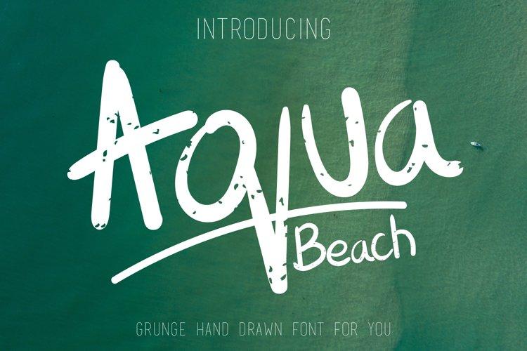 Aqua Beach - Hand Drawn Grunge Font example image 1
