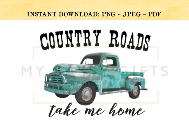 Country Roads Take Me Home With Teal Blue Truck example image 1