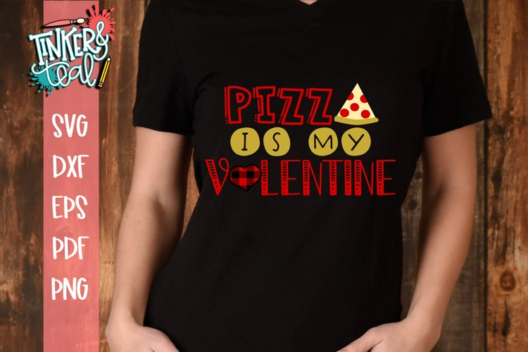 Pizza is My Valentine SVG example image 1