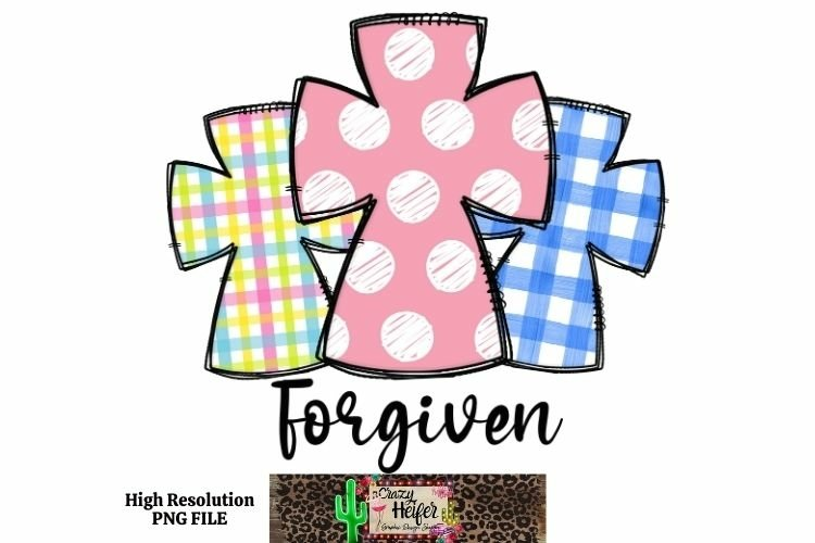 Easter Forgiven Hand Drawn Doodle Dye Sublimation PNG example image 1