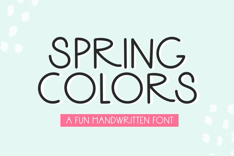 Spring Colors - A Fun Handwritten Font example image 1