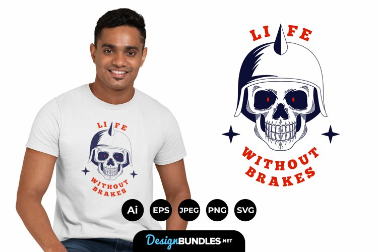 Life without Brakes for T-Shirt Design example image 1