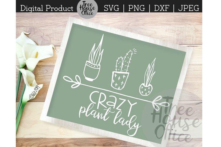 Crazy Plant Lady, Gardening Gardener Flower SVG DXF JPG PNG example image 1