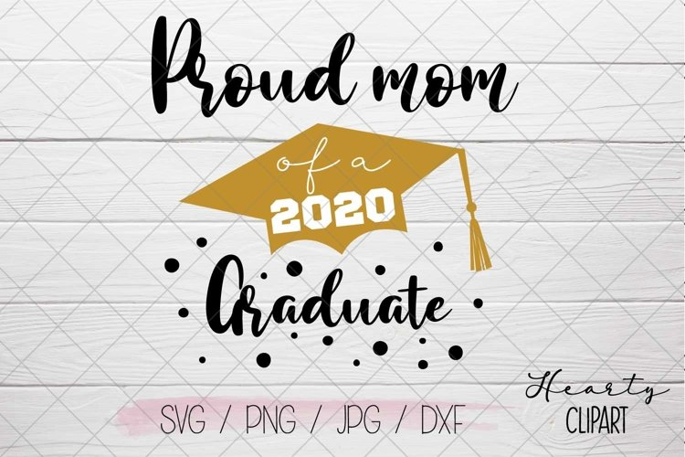Proud mom of a 2020 graduate svg example image 1