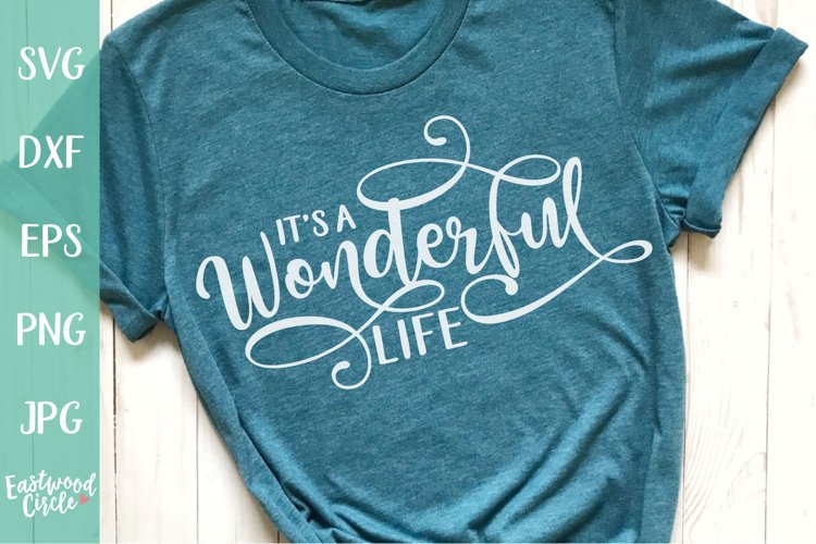 It's a Wonderful Life - Christmas SVG File example image 1