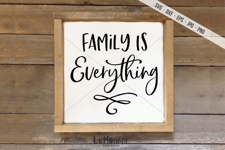 Family Is Everything SVG, Cut File, Cutting File, example image 1