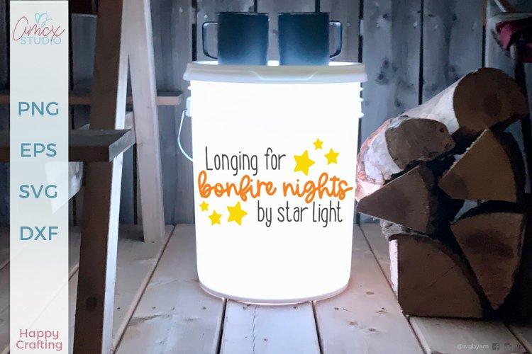 Bonfire nights by star light - Summer Craft SVG
