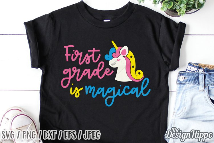 First Grade Is Magical, Unicorn SVG DXF PNG Cricut Cut Files example image 1