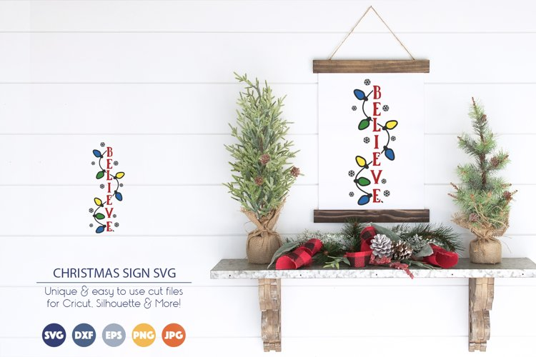 Christmas Sign SVG | Believe SVG example image 1