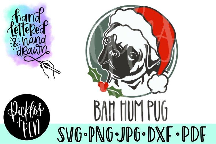 bah hum pug - christmas pug svg example image 1