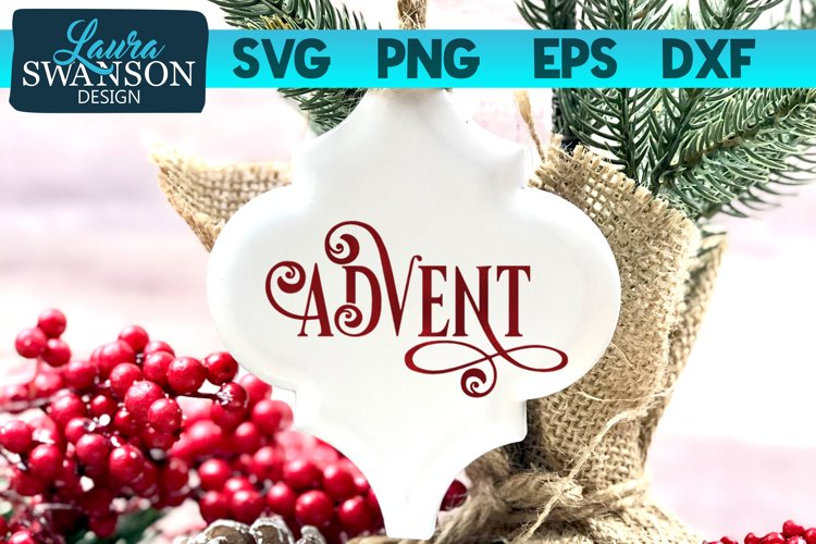 Advent SVG Cut File   Christmas SVG Cut File example image 1