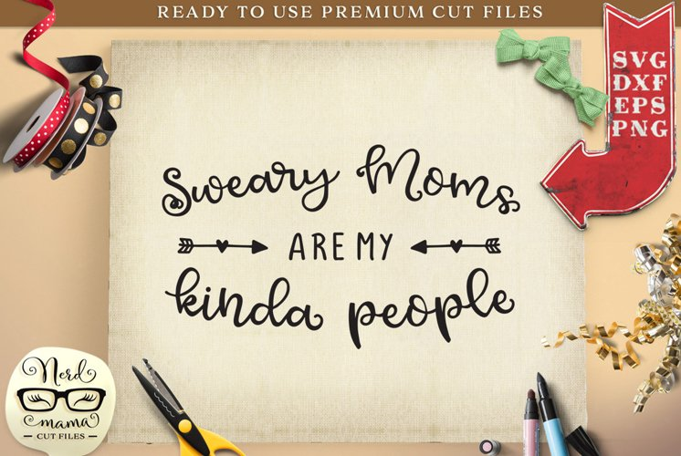 Sweary Moms SVG Cut File example image 1