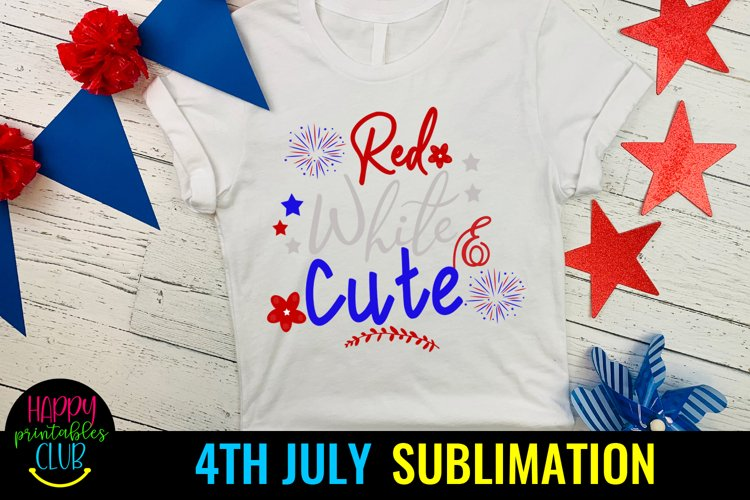 Red White Cute 4th July Sublimation- July 4th Sublimation
