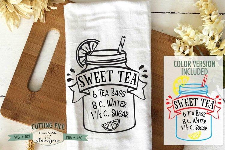 Sweet Tea Recipe SVG | Sweet Tea Mason Jar SVG | Tea SVG