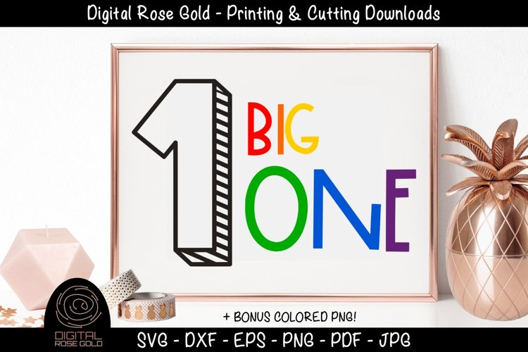 Big One - First Birthday SVG, Baby 1st Birthday Party Decor example image 1