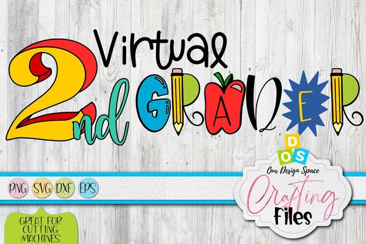 Virtual 2nd Grader PNG, SVG, DXF and EPS files example image 1