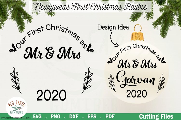 Our First christmas as mr and Mrs Newlyweds SVG,DXF,PNG,EPS