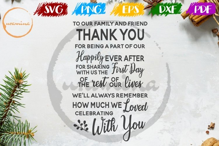 Thank You To Our Family And Friend Wedding SVG PDF PNG example image 1