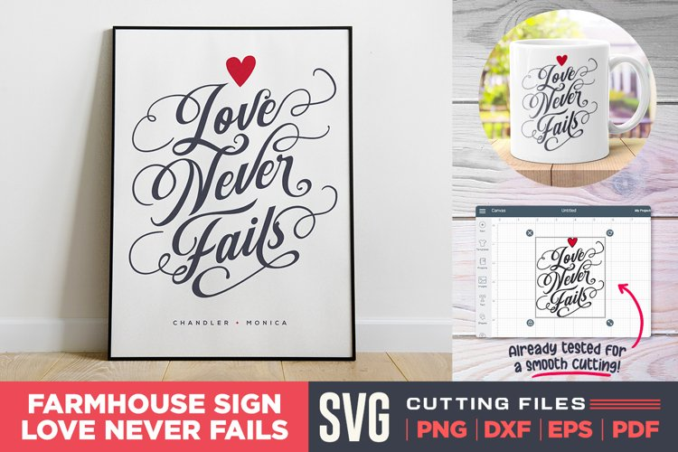 Love Never Fails SVG| Valentines Quote SVG | Farmhouse SVG