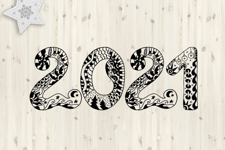 2021 Typography design. Happy New Year. Zentangle SVG PNG example image 1