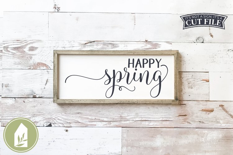 Happy Spring SVG, Spring Sign SVG, Farmhouse SVG example image 1