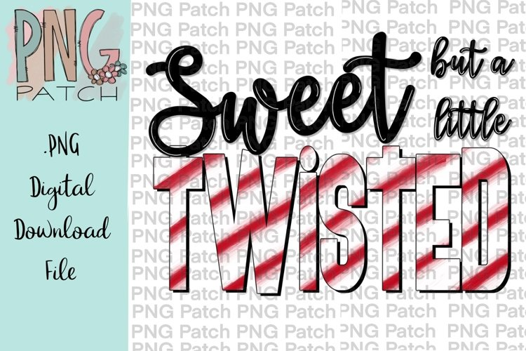 Sweet But A Little Twisted Christmas Printable Design example image 1