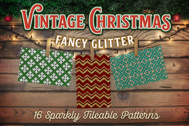Vintage Christmas Fancy Glitter - 16 Seamless Patterns