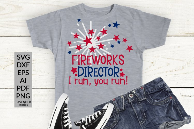 Fireworks director - funny Fourth of July SVG cut file example image 1
