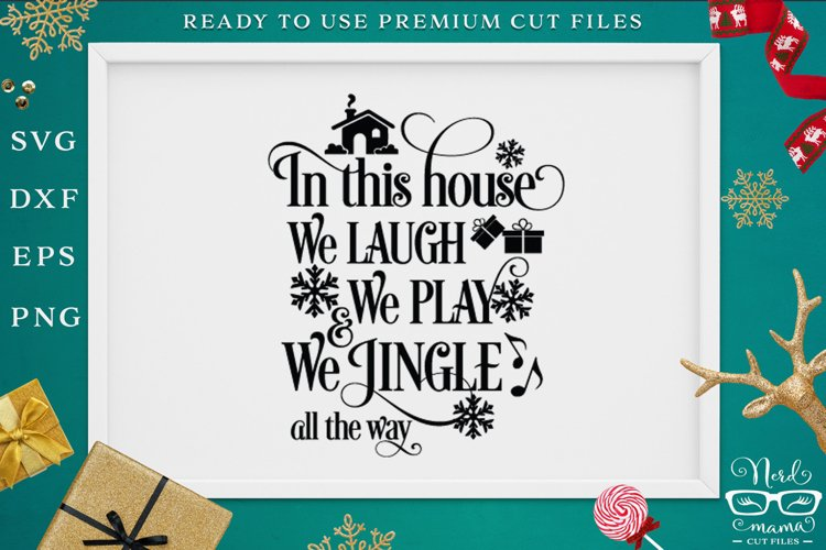 We jingle all the way SVG Cut File