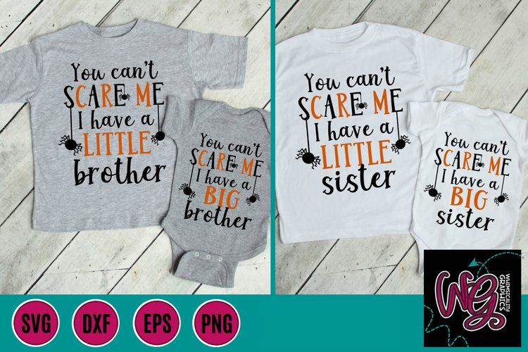 You Cant Scare Me Big Little Sister Brother SVG, DXF, PNG