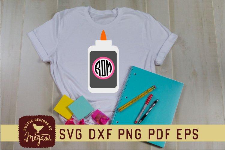 Back To School Glue Monogram SVG example image 1
